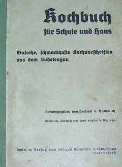 Kochbuch für Schule und Haus (Sudetengau)